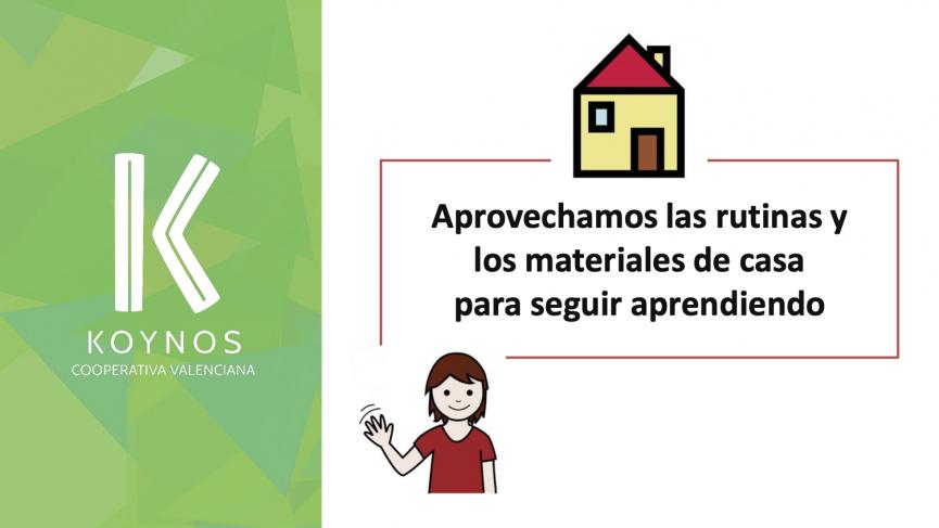 Aprovechamos las rutinas y los materiales de casa para seguir aprendiendo
