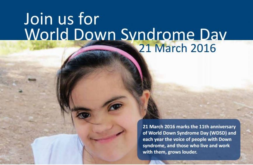 Cartel del Día del Síndrome de Down 2016. Texto (en inglés): Join us for World Down Syndrome Day. 21 March 2016 marks the 11th anniversary of World Down Syndrome Day (WDSD) and each year the voice of people with Down syndrome, and those who live and work with them, grows louder.