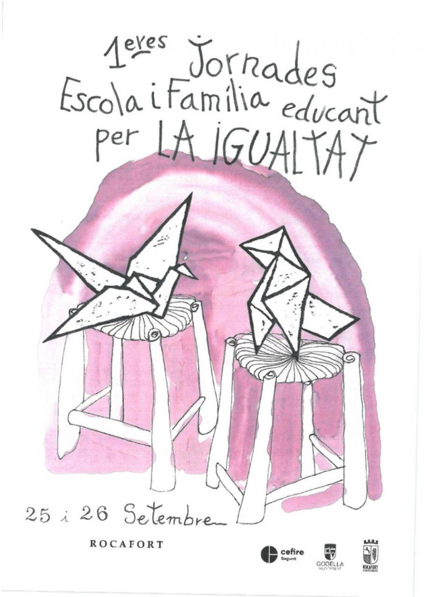 1eres Jornades Escola i Família. Educant per la Igualtat