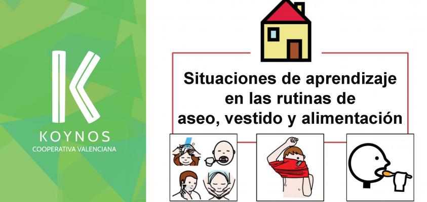 Situaciones de aprendizaje en las rutinas de aseo, vestido y alimentación